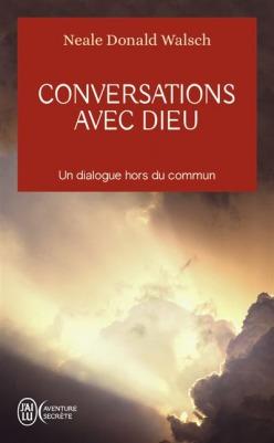 CONVERSATIONS AVEC DIEUCONVERSATIONS AVEC DIEU